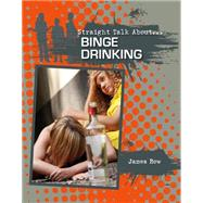 Binge Drinking by Bow, James, 9780778722045
