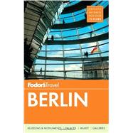 Fodor's Berlin by FODOR'S TRAVEL GUIDES, 9780804142045