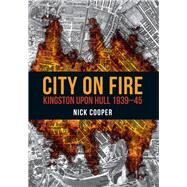 City on Fire 9781445672045R