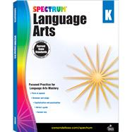 Spectrum Language Arts: Grade K by Spectrum, 9781483812045
