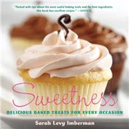 Sweetness Delicious Baked Treats for Every Occasion by Levy Imberman, Sarah, 9781572842045