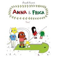 Anna and Froga: Fore! by Ricard, Anouk; Dascher, Helge, 9781770462045