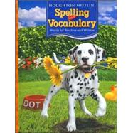 Houghton Mifflin Spelling And Vocabulary by Not Available (NA), 9780618492046