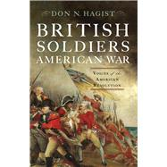 British Soldiers, American War by Hagist, Don N.; Schnitzer, Eric H., 9781594162046