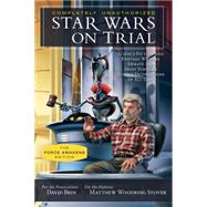 Star Wars on Trial by Brin, David; Stover, Matthew Woodring, 9781942952046