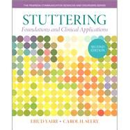 Stuttering Foundations and Clinical Applications by Yairi, Ehud H.; Seery, Carol H., 9780133352047