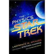 The Physics of Star Trek by Krauss, Lawrence, 9780465002047