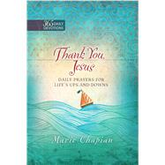 Thank You, Jesus by Chapian, Marie, 9781424552047