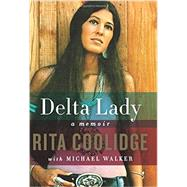 Delta Lady by Coolidge, Rita; Walker, Michael (CON), 9780062372048