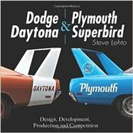 Dodge Daytona and Plymouth Superbird by Lehto, Steve, 9781613252048