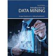 Introduction to Data Mining by Radulovich, Dragan; Radulovich, Ai Beng Lee, 9781465292049
