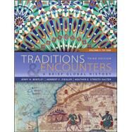 Traditions & Encounters: A Brief Global History Volume 1 by Bentley, Jerry; Ziegler, Herbert; Streets Salter, Heather, 9780077412050