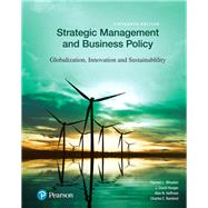 Strategic Management and Business Policy Globalization, Innovation and Sustainability by Wheelen, Thomas L.; Hunger, J. David; Hoffman, Alan N.; Bamford, Charles E., 9780134522050