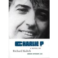 Charlie P by Kalich, Richard, 9781933382050