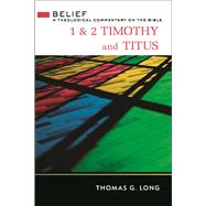 1 & 2 Timothy and Titus by Long, Thomas G., 9780664262051