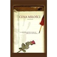 Cena Milosci by Krasuska, Anna, 9780981682051