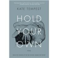 Hold Your Own by Tempest, Kate, 9781632862051