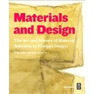 Materials and Design by Ashby, Mike; Johnson, Kara, 9780080982052