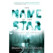 The Name of the Star by Johnson, Maureen, 9780142422052