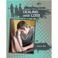 Dealing With Loss by Bow, James, 9780778722052