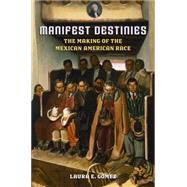 Manifest Destinies by Gomez, Laura, 9780814732052