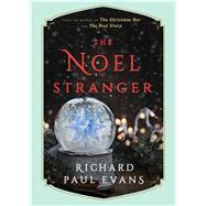 The Noel Stranger by Evans, Richard Paul, 9781501172052