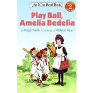 Play Ball, Amelia Bedelia by Parish, Peggy, 9780064442053