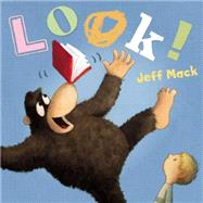Look! by Mack, Jeff, 9780399162053