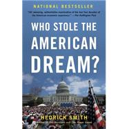 Who Stole the American Dream? by SMITH, HEDRICK, 9780812982053