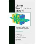 Linear Synchronous Motors: Transportation and Automation Systems, Second Edition by Gieras; Jacek F., 9781138072053