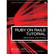 Ruby on Rails Tutorial Learn Web Development with Rails by Hartl, Michael, 9780321832054