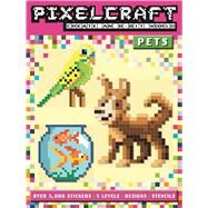 Pixelcraft: Pet Shop by Bowles, Anna; Vaisberg, Diego, 9781499802054