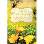 The Secret Language of Flowers by Gray, Samantha, 9781782492054