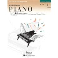 Accelerated Piano Adventures for the Older Beginner: Lesson Book 1 by Faber, Nancy, 9781616772055