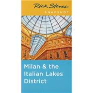Rick Steves Snapshot Milan & the Italian Lakes District by Steves, Rick, 9781631212055