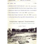 Dispatches Against Displacement by Tracy, James; Baptist, Willie, 9781849352055