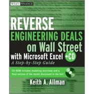Reverse Engineering Deals on Wall Street with Microsoft Excel : A Step-by-Step Guide by Allman, Keith, 9780470242056