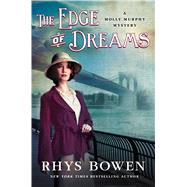 The Edge of Dreams by Bowen, Rhys, 9781250052056