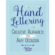 Hand Lettering Creative Alphabets for Any Occasion Plus How to Get Started by Doan, Thy, 9781250122056