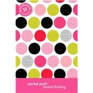 Pocket Posh Tactical Thinking 50 Brain-Training Puzzles by The Puzzle Society, 9781449452056