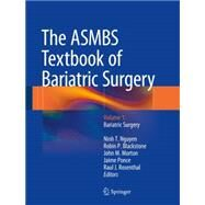 The Asmbs Textbook of Bariatric Surgery: Bariatric Surgery by Nguyen, Ninh T., 9781493912056