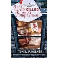 Who Killed the Pinup Queen? by Kelner, Toni L. P., 9780425232057