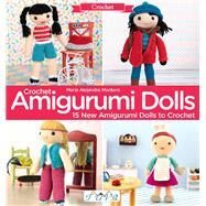 Crochet Amigurumi Dolls by Montero, Maria Alejandra, 9786059192057