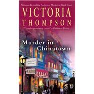 Murder In Chinatown by Thompson, Victoria, 9780425222058