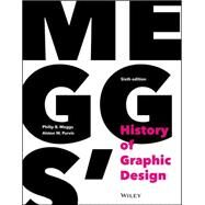 Meggs' History of Graphic Design by Meggs, Philip B., 9781118772058