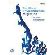 The Atlas of Environmental Migration by Ionesco; Dina, 9781138022058