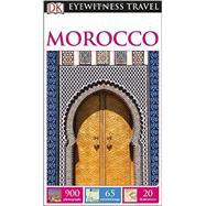DK Eyewitness Travel Guide: Morocco by DK Publishing, 9781465412058
