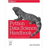 Python Data Science Handbook by Vanderplas, Jake, 9781491912058