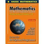 Mathematics Studies SL (3rd edition) by Haese Mathematics, 9781921972058