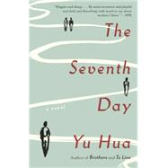 The Seventh Day by HUA, YUBARR, ALLAN H., 9780804172059